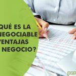 ¿Sabes qué es la factura negociable y qué ventajas trae a tu negocio?