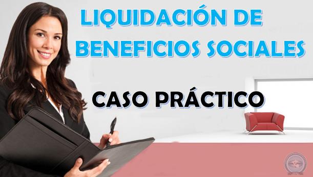 Liquidaci n de beneficios sociales laboral - Esquema caso practico trabajo social ...