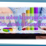 Datos sobre la preparación de los estados financieros