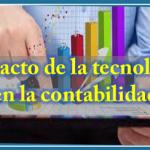 Impacto de la tecnología en la contabilidad