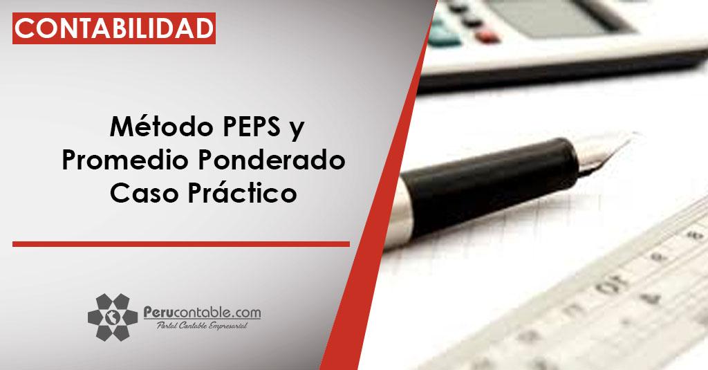 Método PEPS y Promedio Ponderado - Caso Práctico   Contabilidad