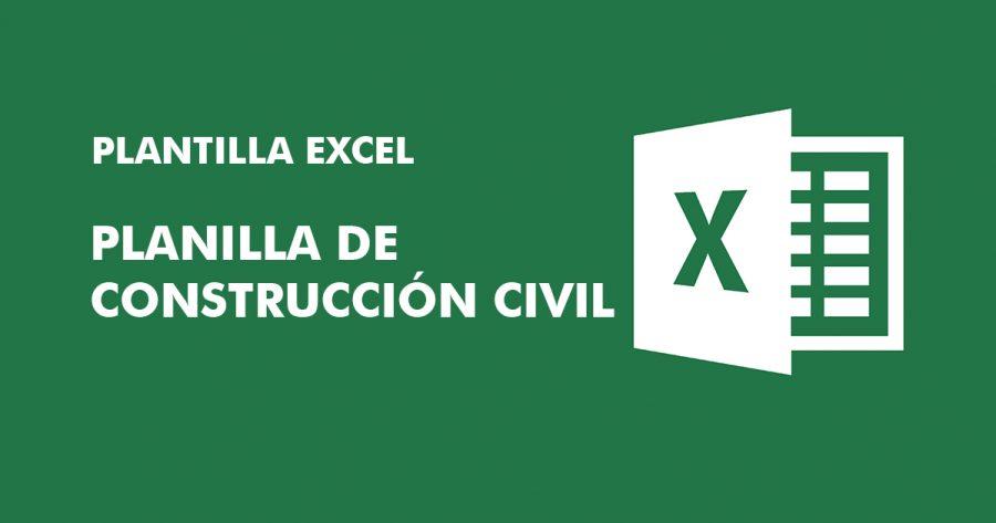 Descargar » Planilla de Construcción Civil en Excel