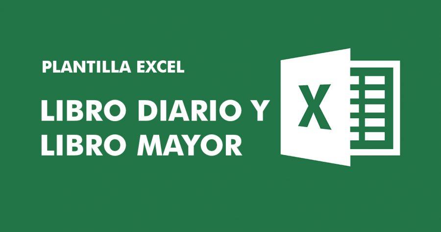 Descargar » Plantilla Excel – Libro Diario y Libro Mayor