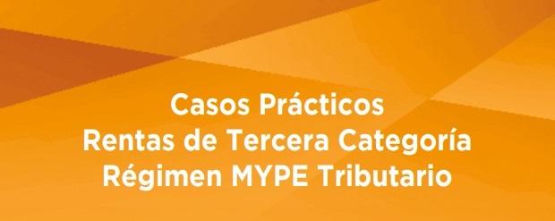 casos practicos rentas tercera categoria remimen mype tributario