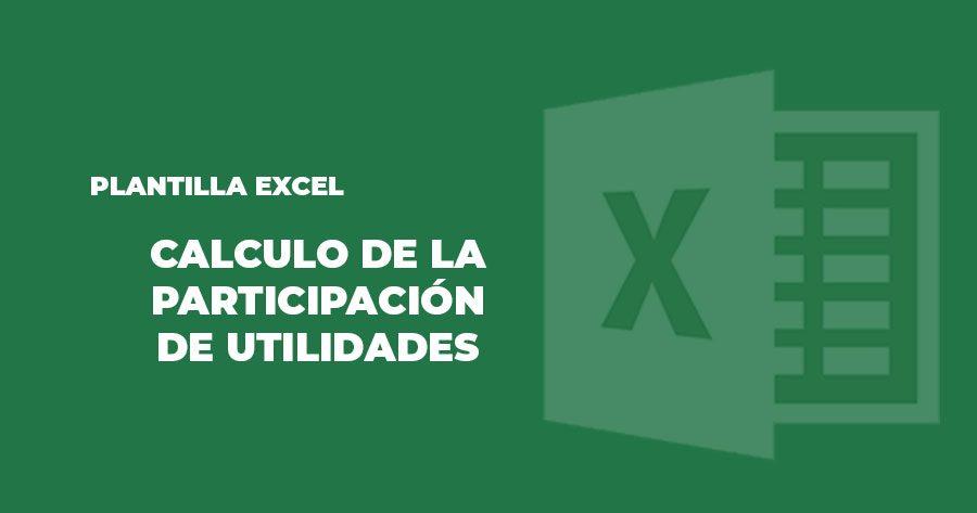 plantilla excel calculo participación utilidades