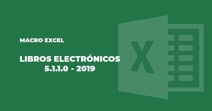 macro excel libros electronicos ple 2019