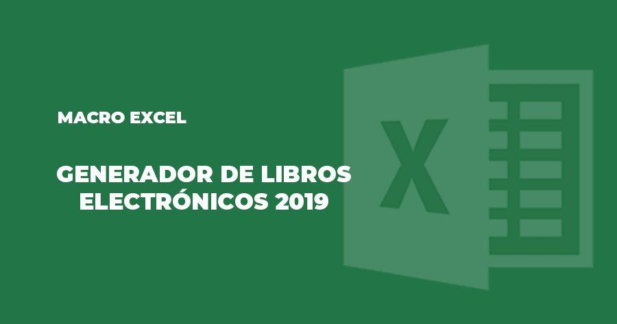 macro excel generador libros electronicos 2019