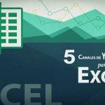 CINCO CANALES DE YOUTUBE PARA APRENDER EXCEL
