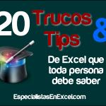 20 TRUCOS Y TIPS EN EXCEL QUE AYUDARA A TODO PROFESIONAL CONTABLE