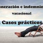Remuneración e indemnización vacacional