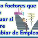 Cinco factores que debe evaluar si quiere cambiar de empleo