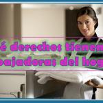 ¿Qué derechos tienen las trabajadoras del hogar?