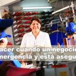 ¿Qué hacer cuando un negocio sufre una emergencia y está asegurado?