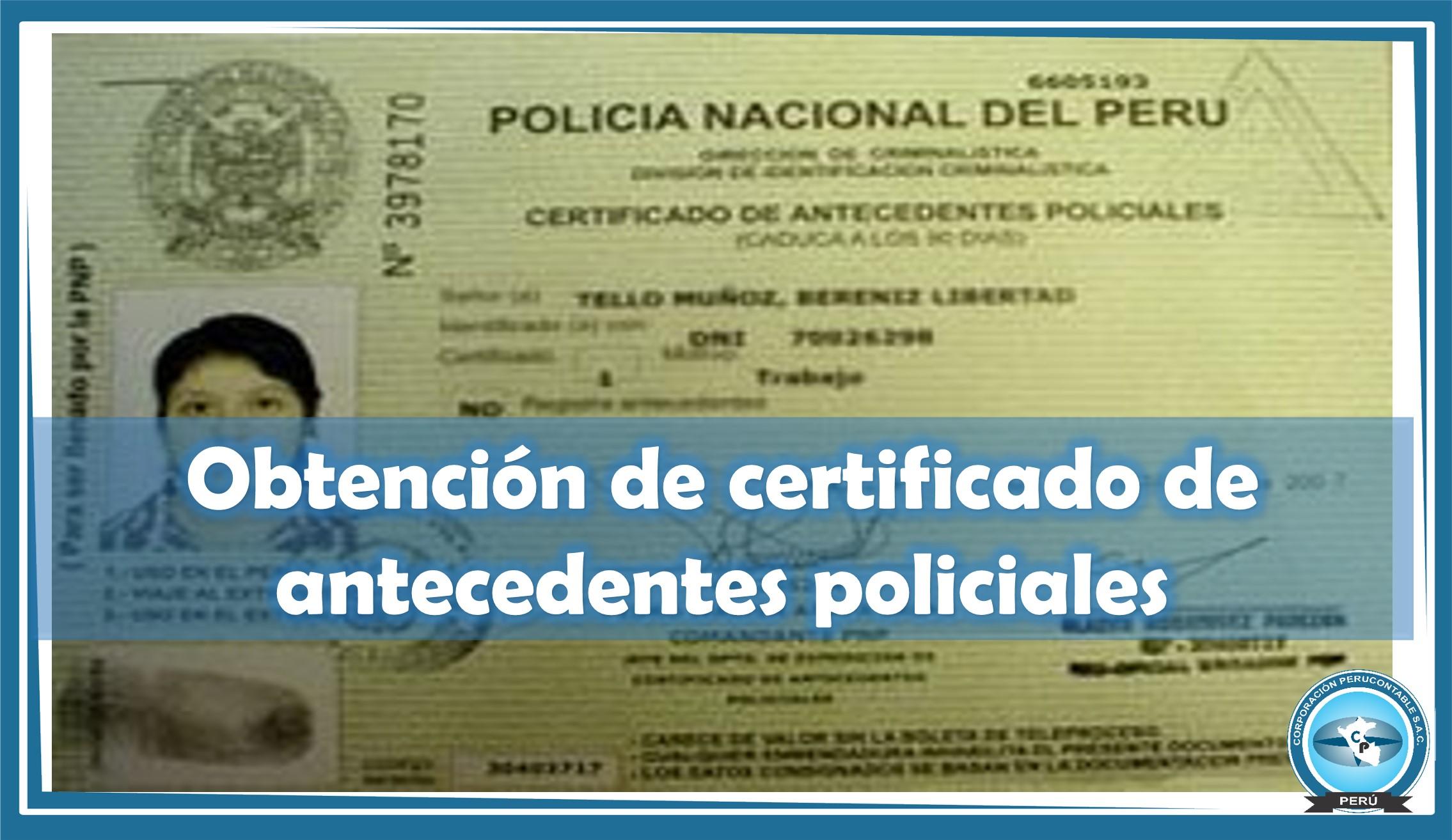 Cómo obtener el certificado de antecedentes policiales? | Noticias ...